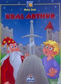 Merkür Serisi - Kral Arthur