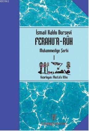Ferahu'r - Ruh; Muhammediye Şerhi 1