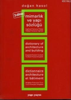 Mimarlık ve Yapı Terimleri Sözlüğü (Türkçe-İngilizce-Fransızca)