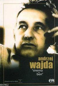 Sinema ve Ben; Andrzej Wajda