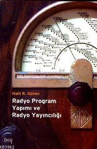 Radyo Program Yapımı ve Radyo Yayıncılığı