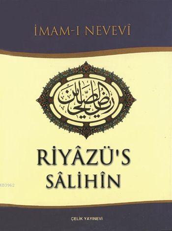 Riyâzü's Sâlihîn (Küçük Boy, Ciltli, İthal Kağıt); Salihlerin Bahçesi