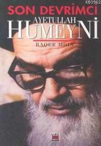 Son Devrimci| Ayetullah Humeyni