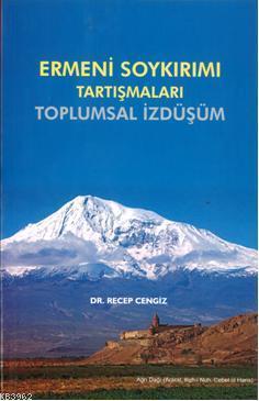 Ermeni Soykırımı Tartışmaları; Toplumsal İzdüşüm