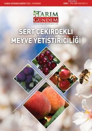 Sert Çekirdekli Meyve Yetiştiriciliği