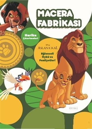 Macera Fabrikası - Aslan Kral