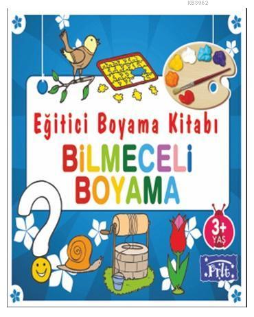 Eğitici Boyama Kitabı - Bilmeceli Boyama; 3 Yaş Üstü