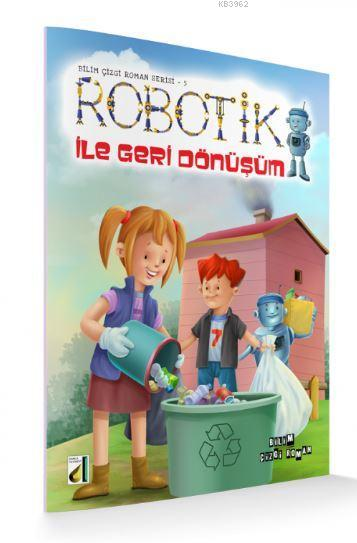 Robotik ile Geri Dönüşüm