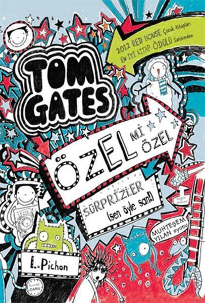 Tom Gates Özel mi Özel Sürprizler Sen Öyle San!