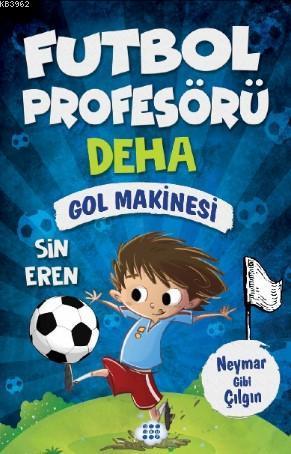 Futbol Profösörü Deha 2 - Gol Makinesi