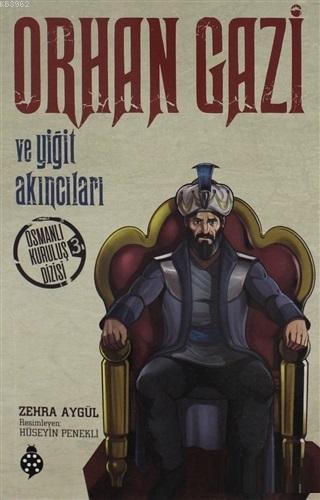 Orhan Gazi ve Yiğit Akıncıları Osmanlı Kuruluş Dizisi 3