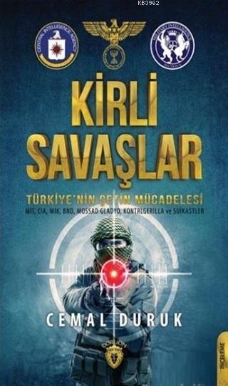 Kirli Savaşlar Türkiye'nin Çetin Mücadelesi