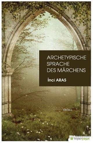 Archetypische Sprache Des Marchens