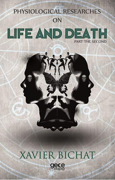 Physiological Researches On Life And Death Part 1