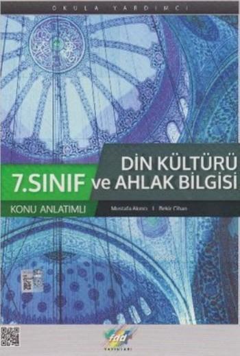 7. Sınıf Din Kültürü ve Ahlak Bilgisi Konu Anlatımlı