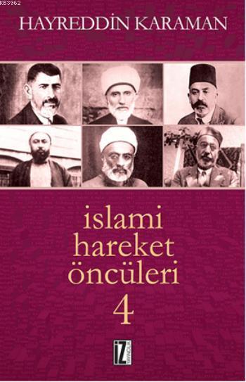 İslami Hareket Öncüleri - 4