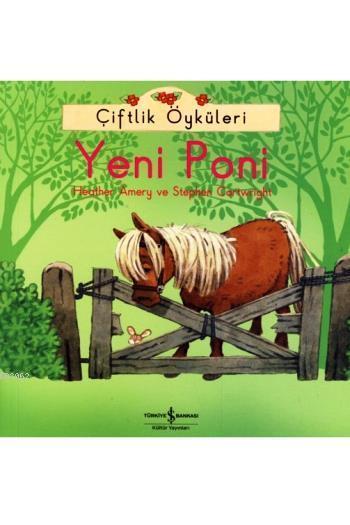 Çiftlik Öyküleri - Yeni Poni