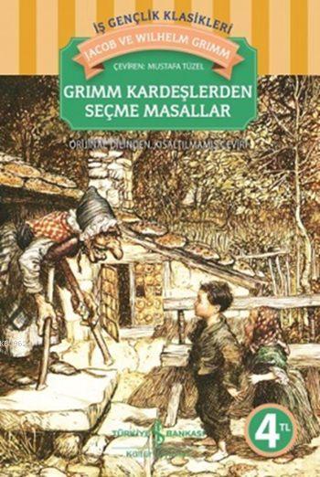 Grimm Kardeşlerden Seçme Masallar
