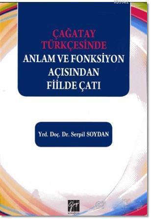 Çağatay Türkçesinde Anlam ve Fonksiyon Açısından Fiilde Çatı