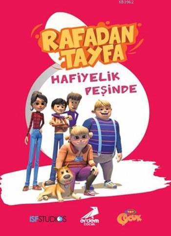 Rafadan Tayfa; Hafiyelik Peşinde