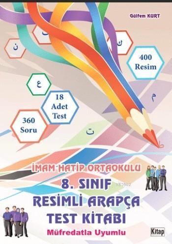 8.Sınıf Resimli Arapça Test Kitabı; Müfredatla Uyumlu