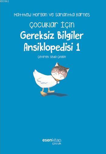 Çocuklar İçin Gereksiz Bilgiler Ansiklopedisi 1