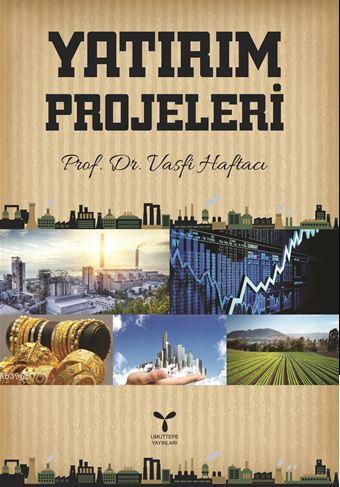 Yatırım Projeleri