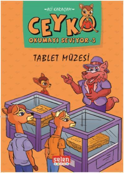 Tablet Müzesi - Ceyko Okumayı Seviyor 3