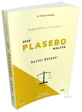 Devlet Bütçesi - 2019 Plasebo Maliye