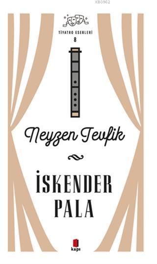 Neyzen Tevfik - Tiyatro Eserleri 8