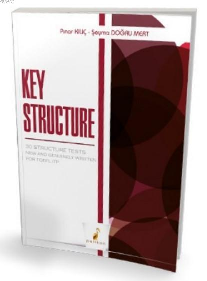 Key Structure 30 Structure Tests New and Genuinely Written for TOEFL ITP
