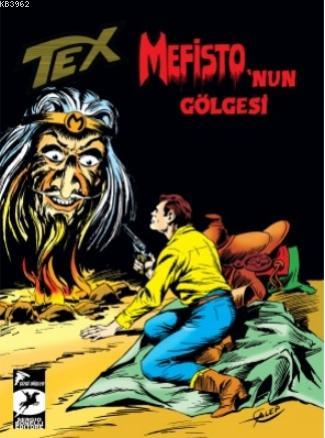 Tex Klasik Seri 49; Mefisto'nun Gölgesi