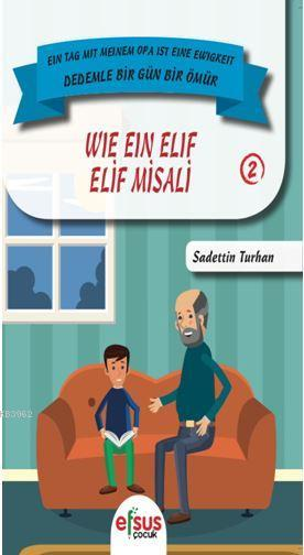 Elif Misali - Dedemle Bir Gün 2