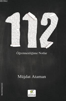 112- Öğretmenliğime Notlar