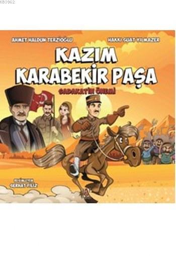 Kazım Karabekir Paşa; Sadakatin Önemi