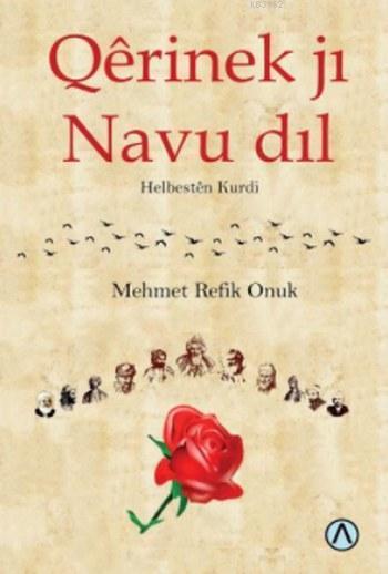 Qerinek ji Navu dil; Helbesten Kurdi