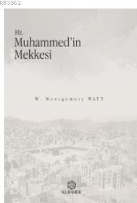 Hz. Muhammedin Mekkesi