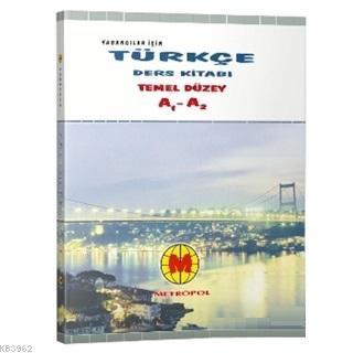 Yabancılar İçin Türkçe Öğretim Seti 1 A1 - A2