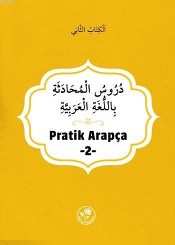 Pratik Arapça; İkinci Kitap