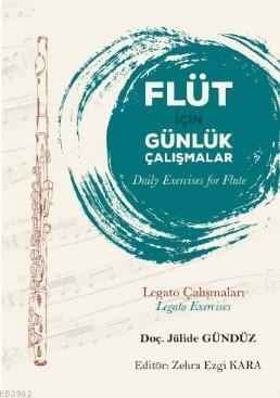 Flüt İçin Günlük Çalışmalar; Daily Exercises for Flute