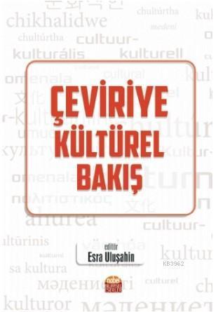 Çeviriye Kültürel Bakış