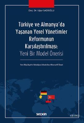 Türkiye ve Almanya'da Yaşanan Yerel Yönetimler Reformunun Karşılaştırılması