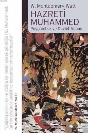 Hazreti Muhammed; Peygamber ve Devlet Adamı