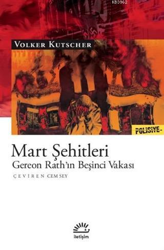 Mart Şehitleri; Gereon Rath'ın Beşinci Vakası
