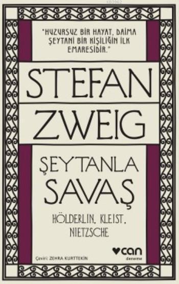 Şeytanla Savaş; Hölderlin Kleist Nietzsche