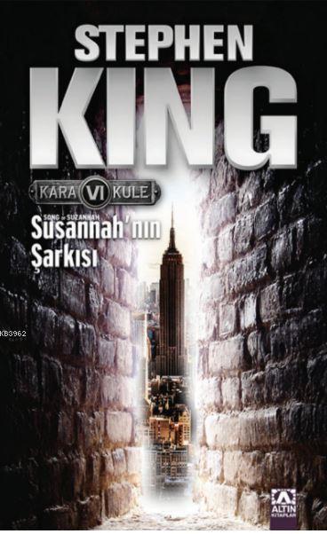 Susannah'nın Şarkısı; Kara Kule Serisi 6.Kitap