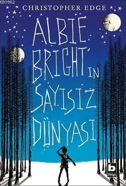 Albie Bright'ın Sayısız Dünyası