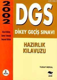 DGS Dikey Geçiş Sınavı 2002; Hazırlık Kılavuzu