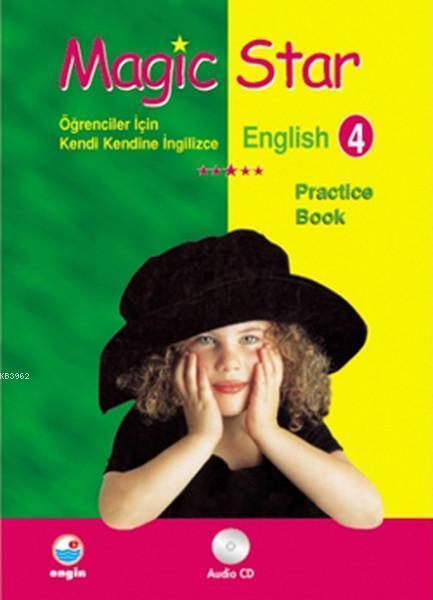 Magic Star - English Practice Book 4 Öğrenciler İçin Kendi Kendine İngilizce