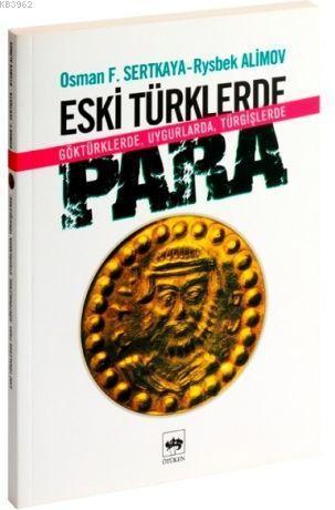 Eski Türklerde Para; Göktürklerde, Uygurlarda, Türgişlerde